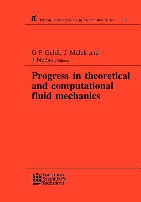 Progress in Theoretical and Computational Fluid Mechanics