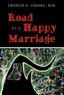 Road to a Happy Marriage