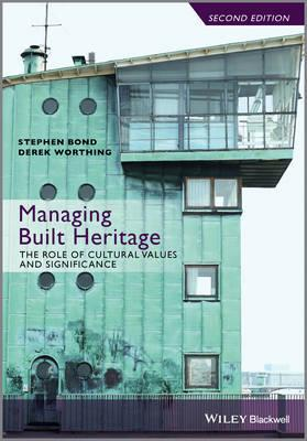 Managing Built Heritage