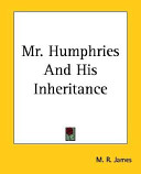 Mr. Humphries and His Inheritance