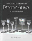 18th Century English Drinking Glasses, 2nd Edition