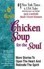 The Best of 6th a Bowl of Chicken Soup for the Soul