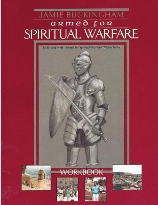 Armed for Spiritual Warfare Workbook