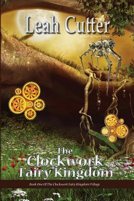 The Clockwork Fairy Kingdom