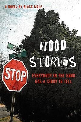 Hood Stories
