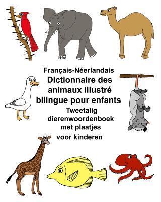 Français-néerlandaisdictionnaire Des Animaux Illustré Bilingue