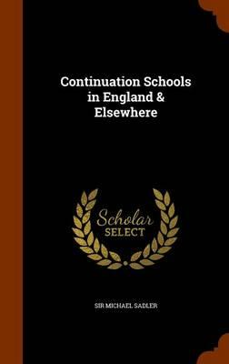 Continuation Schools in England & Elsewhere