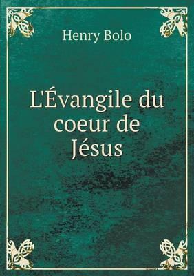 L'Evangile Du Coeur de Jesus