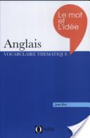 Le mot et l'idée : révision vivante du vocabulaire anglais