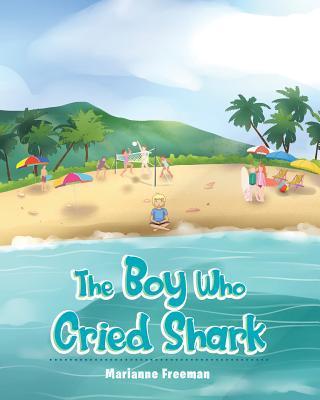 The Boy Who Cried Shark