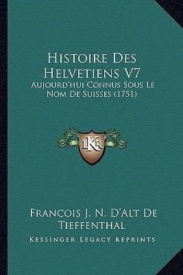 Histoire Des Helvetiens V7