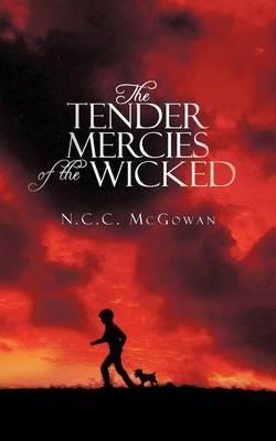 The Tender Mercies of the Wicked
