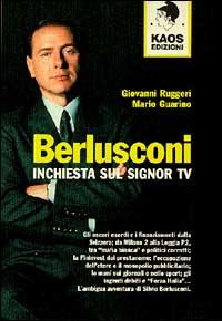 Berlusconi - Inchiesta sul signor TV