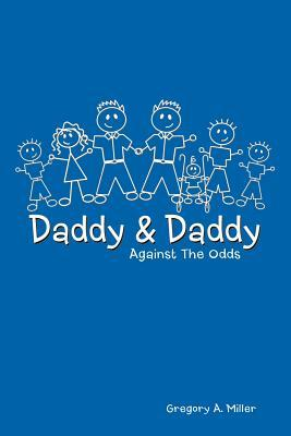 Daddy & Daddy Against the Odds