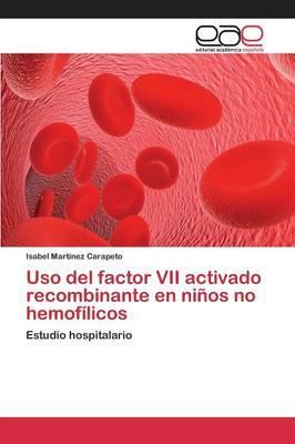 Uso del factor VII activado recombinante en niños no hemofílicos