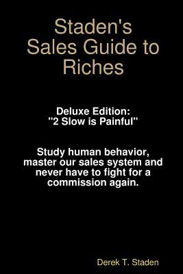 Staden's Sales Guide to Riches