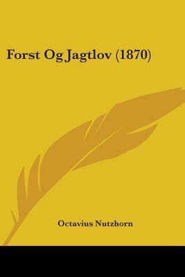 Forst Og Jagtlov (1870)