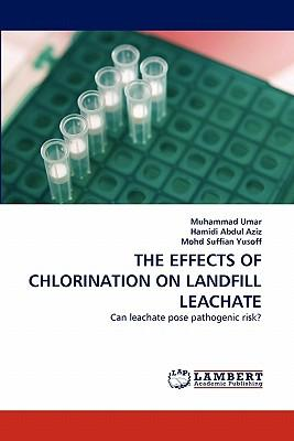 THE EFFECTS OF CHLORINATION ON LANDFILL LEACHATE