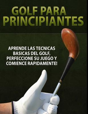Golf para Principiantes / Golf for Beginners