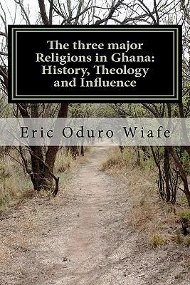 The Three Major Religions in Ghana