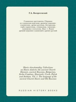 Slavic Chrestomathy. Collections on Slavic Dialects