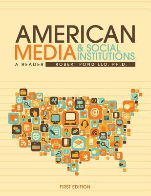 American Media and Social Institutions