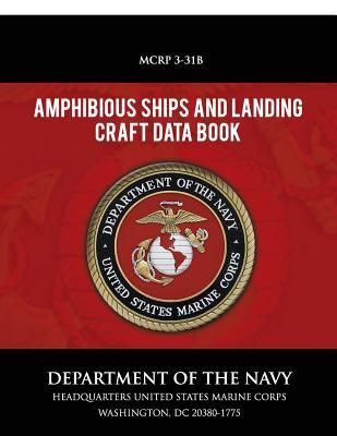 Amphibious Ships and Landing Craft Data Book