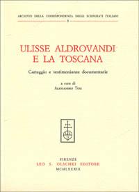 Ulisse Aldrovandi e la Toscana