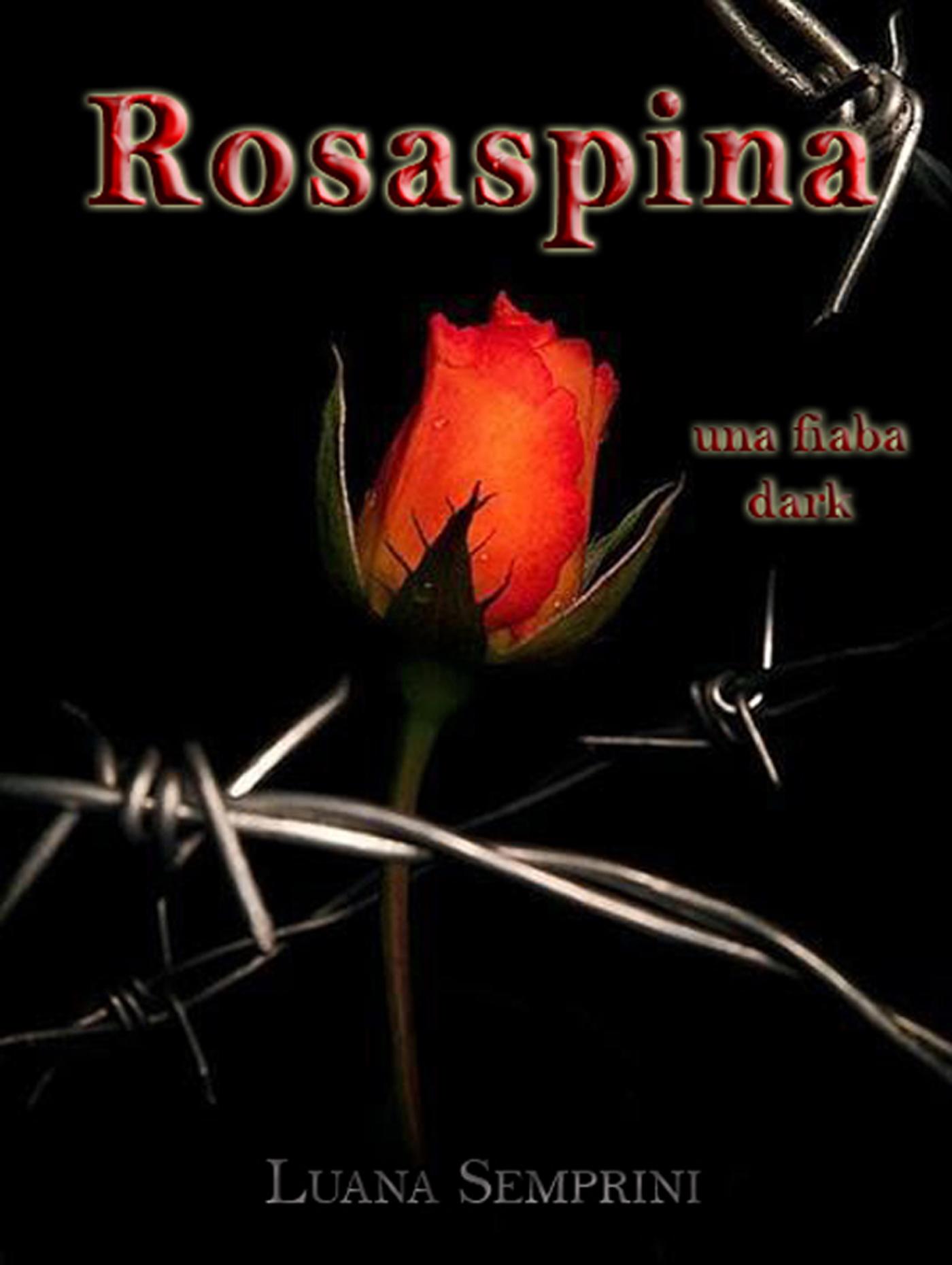 Rosaspina, una fiaba dark