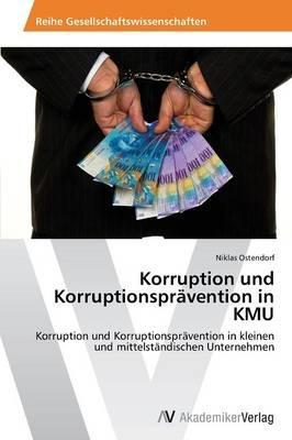 Korruption und Korruptionsprävention in KMU
