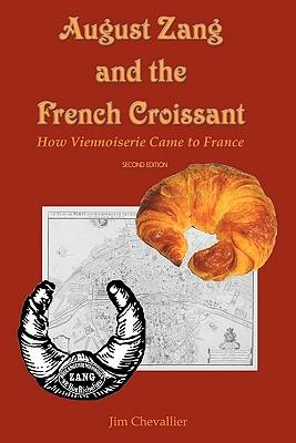 August Zang and the French Croissant