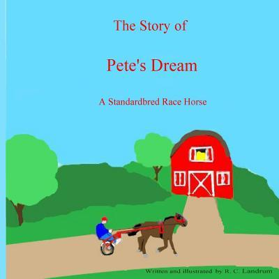 The Story of Pete's Dream