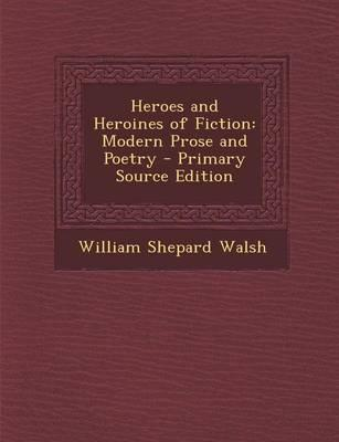 Heroes and Heroines of Fiction