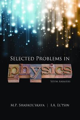 Selected Problems in Physics With Answers