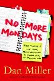 No More Mondays