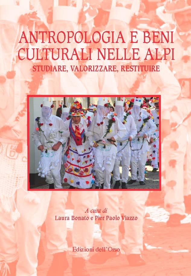 Antropologia e beni culturali nelle Alpi