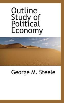 Outline Study of Political Economy