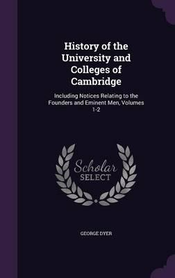 History of the University and Colleges of Cambridge