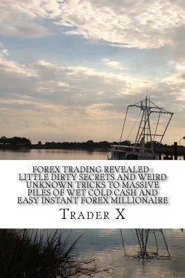 Forex Trading Revealed