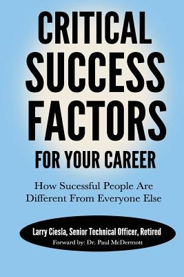 Critical Success Factors for Your Career