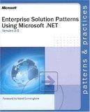 Enterprise Solution Patterns Using Microsoft .Net