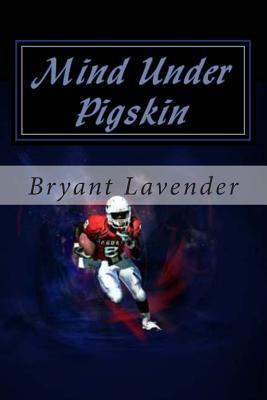 Mind Under Pigskin