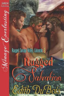 Rugged Salvation [Rugged Savage Valley, Colorado 3] (Siren Publishing Menage Everlasting)