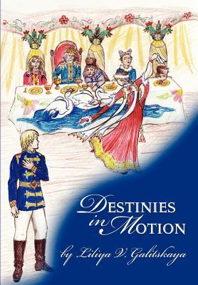 Destinies in Motion