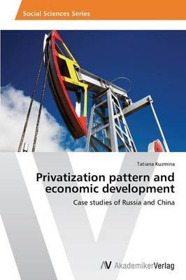 Privatization pattern and economic development