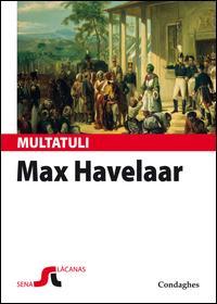 Max Havelaar est a nàrrere. Sas astas de su cafè de sa cumpagnia de Cummèrtziu olandesa. Testo sardo