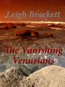 The Vanishing Venusians