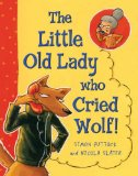 Little Old Lady Who Cried Wolf