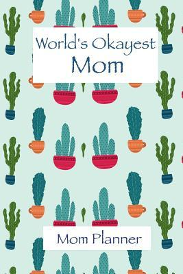 Mom Planner - World's Okayest Mom