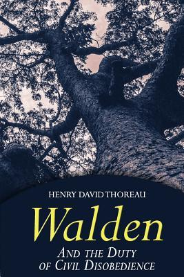 Walden and the Duty of Civil Disobedience